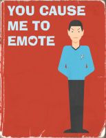 You Cause Me To Emote by umetnica