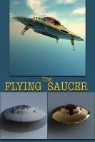 The Flying Saucer by sicklilmonky