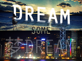 Dream - SOTW Entry by bli08