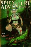 Spicy Adventure Stories with Moxie Malone by adjd