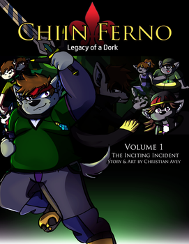 Chiin Ferno: Legacy of a Dork - Volume 1 Cover by chiinferno