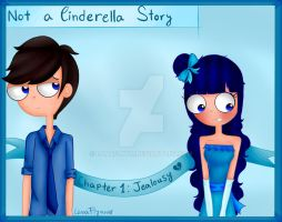 Not a Cinderella Story: Chapter 1~ by LanaFlynn
