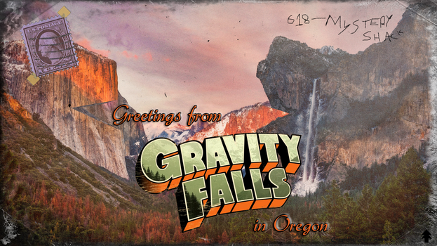 [OC] -Real- Gravity Falls Postcard by Total-Chuck