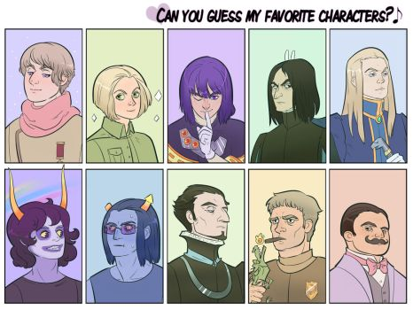 Can You Guess My Favorite Characters? by sister-Annabel