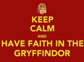 Keep Calm: Gryffindor by Stop-My-Fall