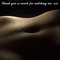 Thank you so much for watching me xxx.03 by MissNickyX