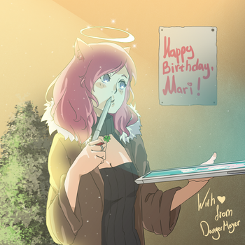 Happy B-Day, Mari! by DangerMayer