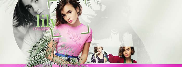 2015 Works 1 | Lily Collins by DLovatic1