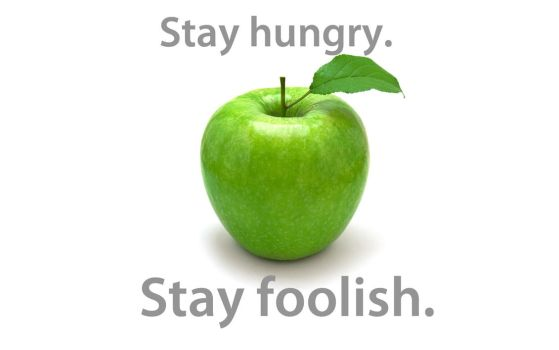 Stay hungry. Stay foolish. by dominicanjoker