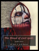 The Blood of Lost Gods - book of graphic poetry by medusainfurs