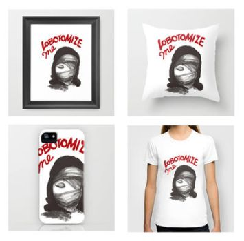 Lobotomize me merch by amplified27