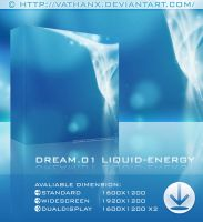 DREAM.01 Liquid Energy by Vathanx