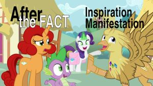 After the Fact: Inspiration Manifestation by MLP-Silver-Quill