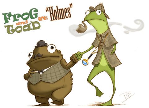 Frog and Toad are Holmes by thedanimator
