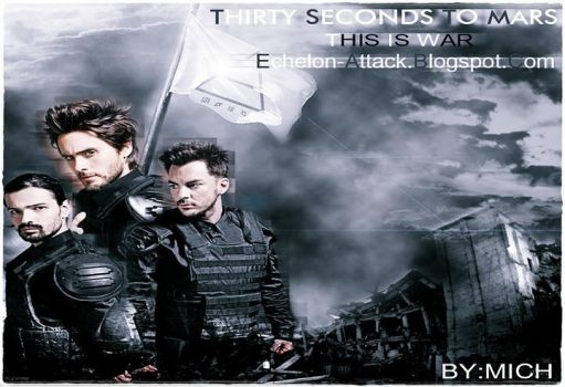 THIS IS WAR BY: MICH by EchelonAttack30stm