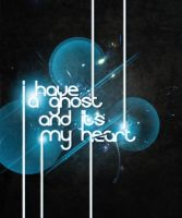 I Have A Ghost by Harbinger2020