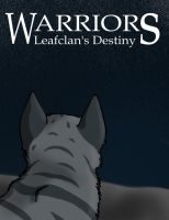 Leafclan's Destiny - Cover by Rockstar-97