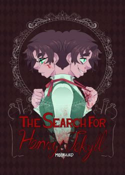 The Search for Henry Jekyll Cover by MidoriLied