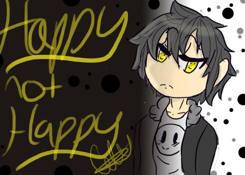 HAPPYNOTHAPPY by crystalmoon8888