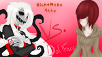 Collab- Nightmare Ally vs. Doll Face by doggirlanime12