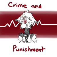 Crime and Punishment by Hollyleaf18