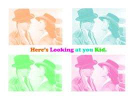 Here's Looking at you Kid by heidifay